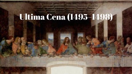 Ultima Cena (1495–1498)