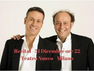 Recital - 31 Dicembre ore 22Teatro Nuovo - Milano